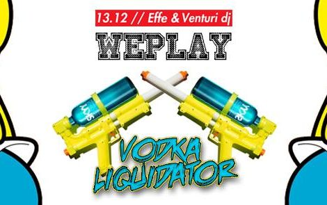 We Play – Vodka Liquida