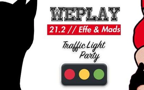 We Play – Traffic Light Party