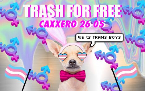 Trash For Free – Mr FtoM special Edition