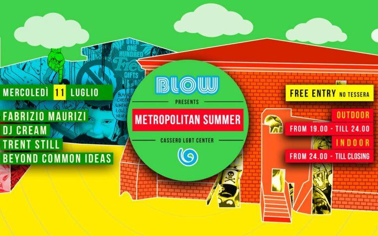 Blow Metropolitan Summer