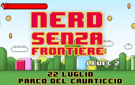 Nerd Senza Frontiere – LEVEL 2