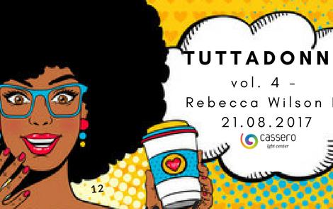 #TUTTADONNA VOL. 4: REBECCA WILSON DJ