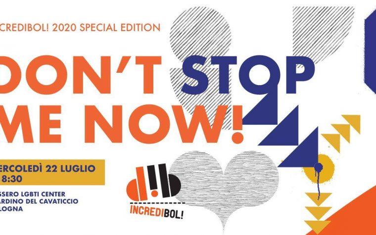 DON'T STOP ME NOW! – lancio Incredibol 2020 special edition