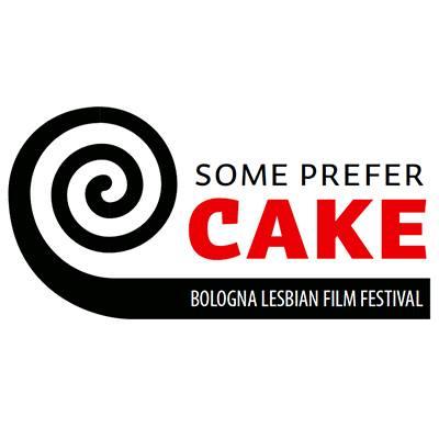 Some Prefer Cake | ANNULLATA LA IX EDIZIONE