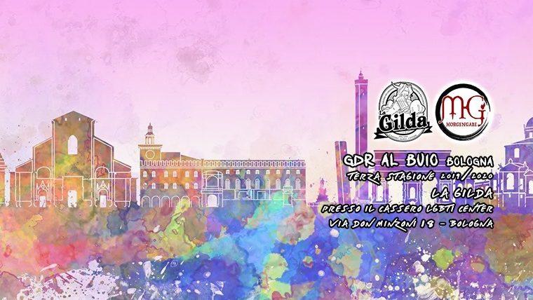 GDR al Buio Bologna – 3 Stagione! – #1 La Gilda Opening Night
