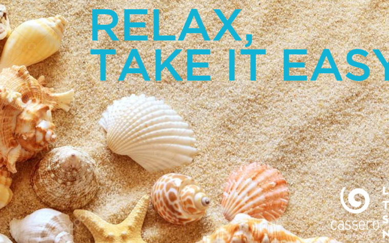 Relax, take it easy!