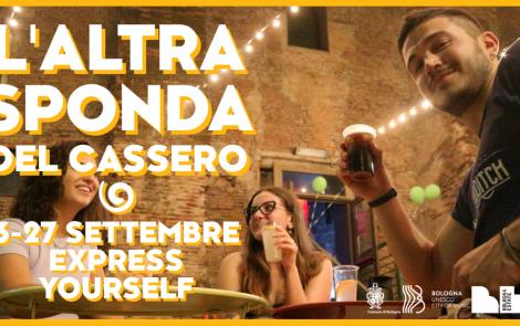 L'Altra Sponda del Cassero: express yourself!