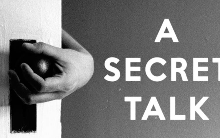A SECRET TALK – Laboratorio di scritture destinato a giovani dai 16 ai 25 anni